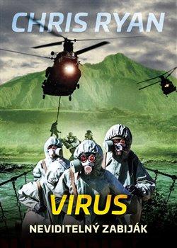 Virus. Neviditelný zabiják - Chris Ryan