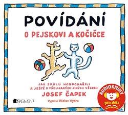 Povídání o pejskovi a kočičce, CD - Josef Čapek