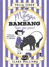 Obálka knihy Mango a Bambang - Tapír není prase!
