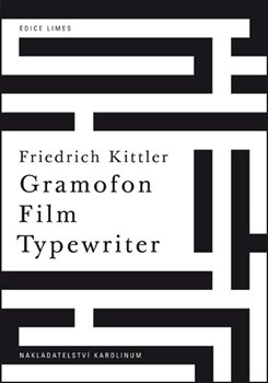 Gramofon. Film. Typewriter - Friedrich Kittler