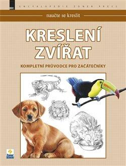 Naučte se kreslit - Kreslení zvířat. Kompletní průvodce pro začátečníky - kol.