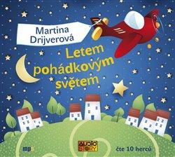 Letem pohádkovým světem, CD - Martina Drijverová