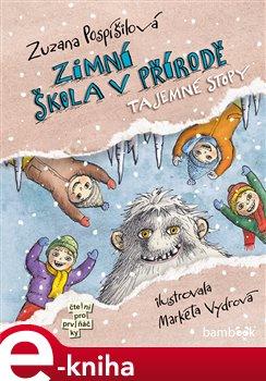 Zimní škola v přírodě. Tajemné stopy - Zuzana Pospíšilová e-kniha