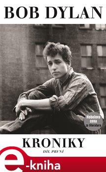 Kroniky. Díl první - Bob Dylan e-kniha