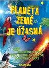 Obálka knihy Planeta země je úžasná!