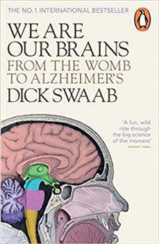 We Are Our Brains - Dick Swaab