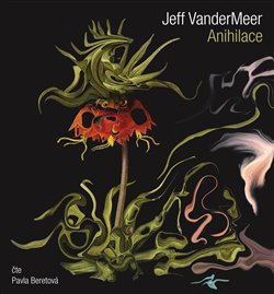 Anihilace, CD - Jeff VanderMeer