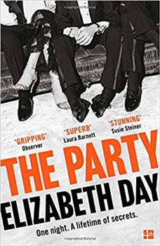 The Party. One night. A lifetime of secrets. - Elisabeth Day