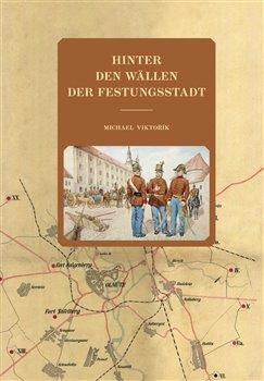 Obálka titulu Hinter den Wällen der Festungsstadt