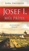 Obálka knihy Josef I., můj přítel