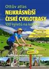 Obálka knihy Ottův atlas Nejkrásnější české cyklotrasy