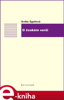 O českém verši - Květa Sgallová e-kniha