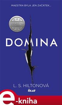 Domina - L. S. Hiltonová e-kniha
