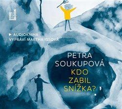 Kdo zabil Snížka?, CD - Petra Soukupová