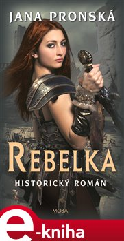 Rebelka - Jana Pronská e-kniha