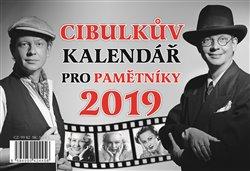 Obálka titulu Cibulkův kalendář pro pamětníky 2019