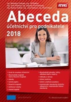 Abeceda účetnictví pro podnikatele 2018 - kol.