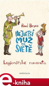 Největší muž na světě - Pavel Brycz e-kniha