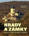 Obálka knihy Hrady a zámky - Klenoty Čech, Moravy a Slezska