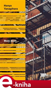 Odeon Malý život - Hanya Yanagihara e-kniha