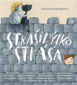 Strašidýlko Stráša, CD - Alena Mornštajnová