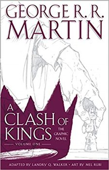 Obálka titulu A Clash of Kings: Graphic Novel, Volume One
