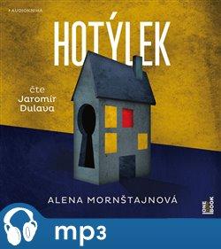 Hotýlek, mp3 - Alena Mornštajnová