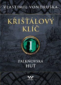 Obálka titulu Křišťálový klíč - Falknovská huť