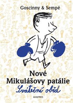 Obálka titulu Nové Mikulášovy patálie - Sváteční oběd
