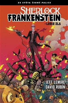 Obálka titulu Sherlock Frankenstein a Legie zla
