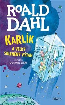 Obálka titulu Karlík a velký skleněný výtah