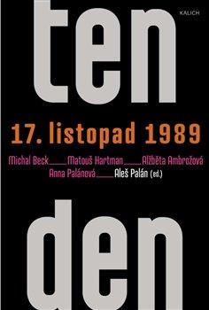 Obálka titulu Ten den – 17. listopad 1989