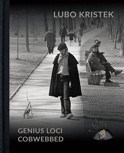 Obálka titulu Lubo Kristek - Genius Loci Cobwebbed