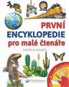 Obálka knihy První encyklopedie pro malé čtenáře
