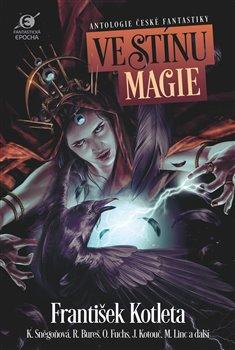 Obálka titulu Ve stínu magie