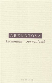 Obálka titulu Eichmann v Jeruzalémě