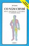 Co nám chybí (Kovy, jiné prvky a vitamíny v lidském těle) - obálka