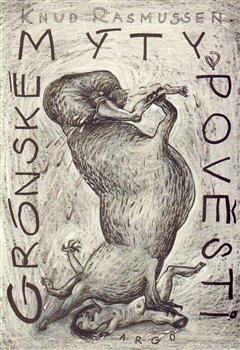 Obálka titulu Grónské mýty a pověsti