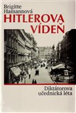 Hitlerova Vídeň (Diktátorova učednická léta) - obálka