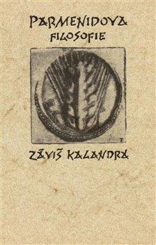 Parmenidova filosofie - Záviš Kalandra