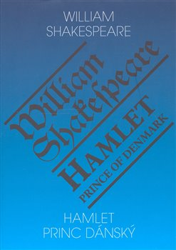Obálka titulu Hamlet - princ dánský/ Hamlet - Prince of Denmark