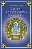 Křišťál a cesta světla (Sútry, tantry a dzogčhen) - obálka