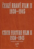 esk&#253; hran&#253; film II./ Czech Feature Film II. (Sv. 2. 1930 - 1945) - oblka