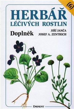 Herbář léčivých rostlin 6.. Doplněk - Josef A. Zentrich, Jiří Janča