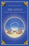 Zrcadlo: Poučení o bdělém vědomí přítomnosti - obálka