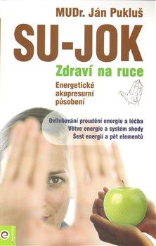 Obálka titulu Su-Jok - Zdraví na ruce
