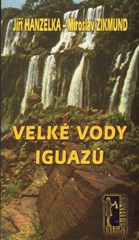 Obálka titulu Velké vody Iguazú