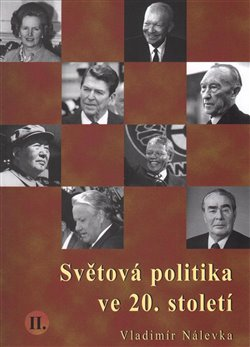 Obálka titulu Světová politika ve 20. století II.