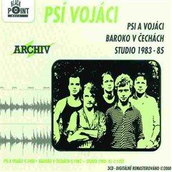 Obálka titulu Psi a vojáci, Baroko v Čechách, Studio 1983 -85
