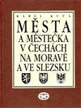 Města a městečka v Čechách, na Moravě a ve Slezsku / 3.díl Kolí-Mi - obálka